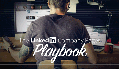 2018 LinkedIn Company Pages Playbook