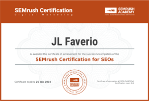 SEMrush Certification for SEOS, presented to JL Faverio (Links to PDF of certificated)
