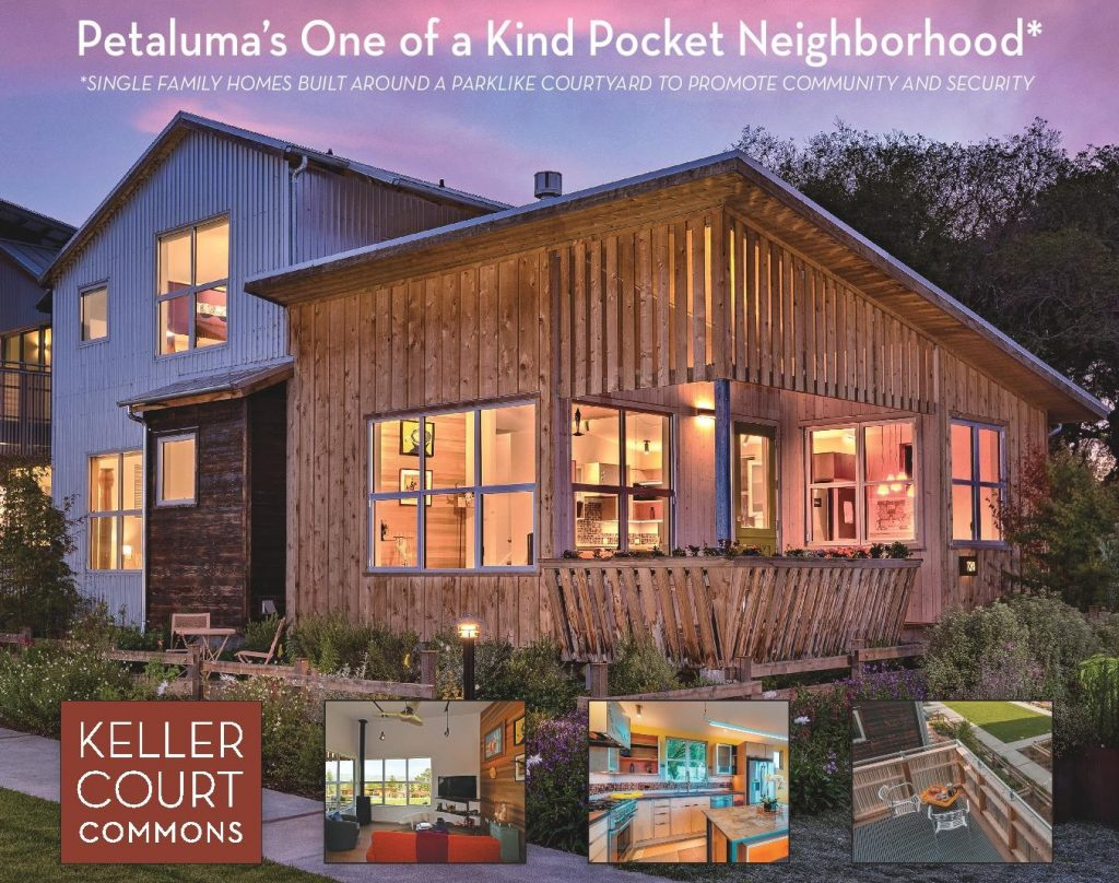 "Keller Court Commons ""Petaluma's One of a Kind Pocket Neighborhood"" Advertisement"